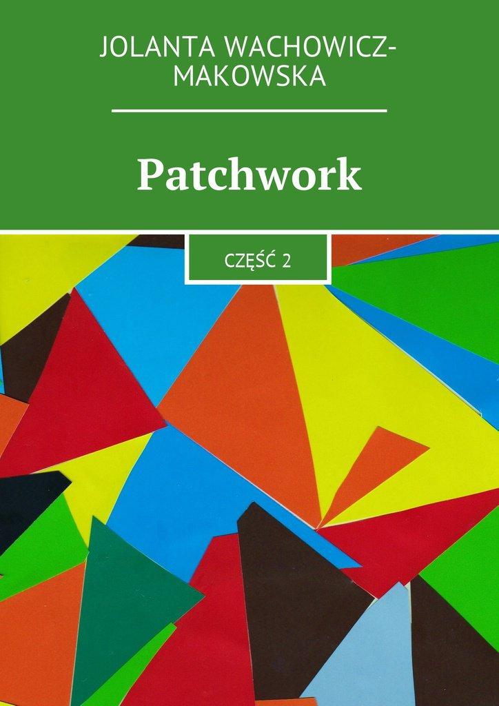 Patchwork. Część II - Ebook (Książka na Kindle) do pobrania w formacie MOBI