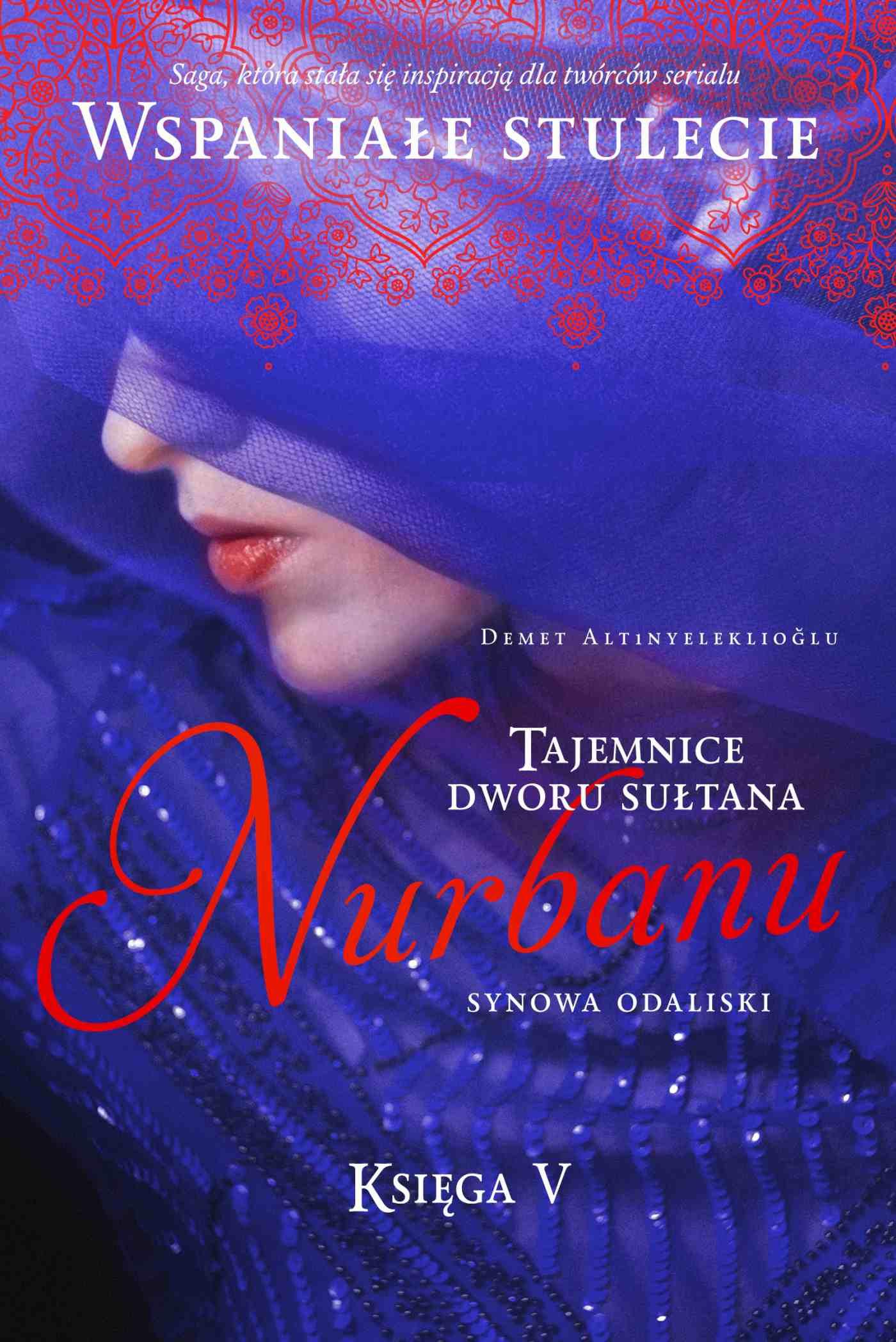 Tajemnice dworu sułtana. Nurbanu. Synowa odaliski. Księga 5 - Ebook (Książka na Kindle) do pobrania w formacie MOBI