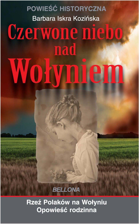 Czerwone niebo nad Wołyniem - Ebook (Książka na Kindle) do pobrania w formacie MOBI