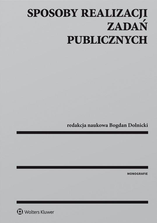 Sposoby realizacji zadań publicznych - Ebook (Książka PDF) do pobrania w formacie PDF