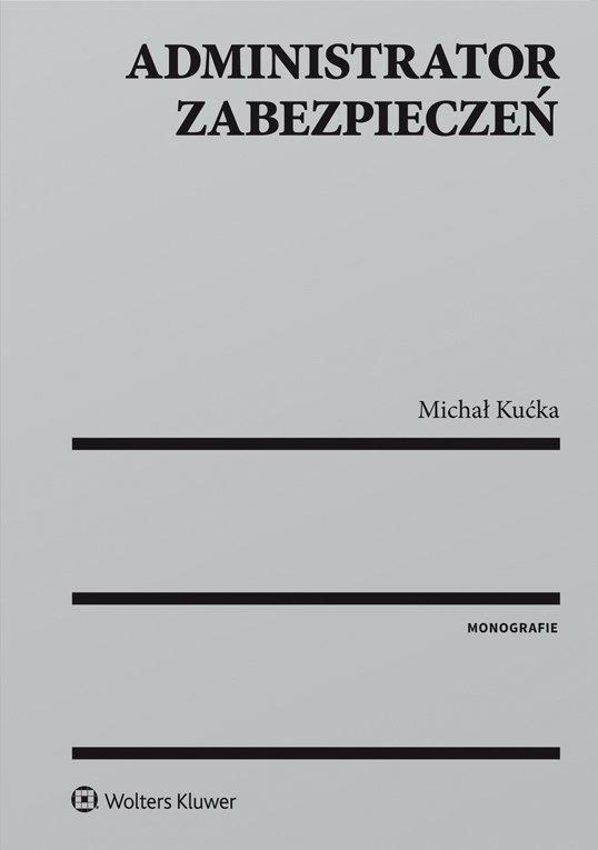 Administrator zabezpieczeń - Ebook (Książka PDF) do pobrania w formacie PDF