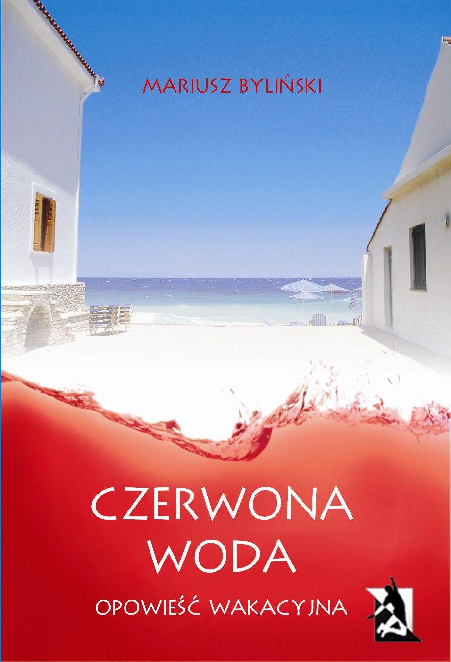 Czerwona woda. Opowieść wakacyjna - Ebook (Książka na Kindle) do pobrania w formacie MOBI