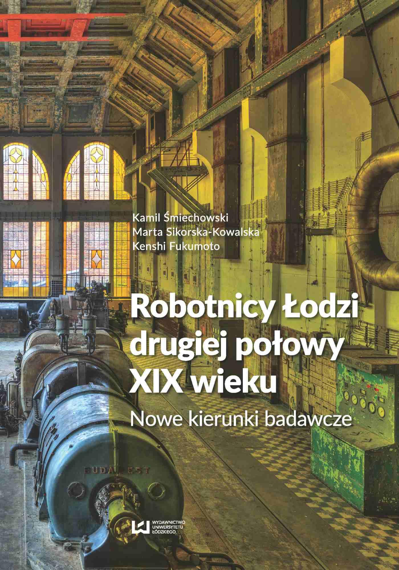 Robotnicy Łodzi drugiej połowy XIX wieku. Nowe kierunki badawcze - Ebook (Książka PDF) do pobrania w formacie PDF