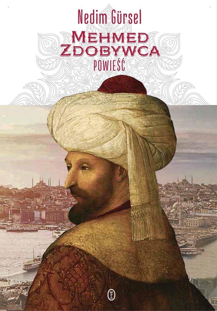 Mehmed Zdobywca - Ebook (Książka na Kindle) do pobrania w formacie MOBI