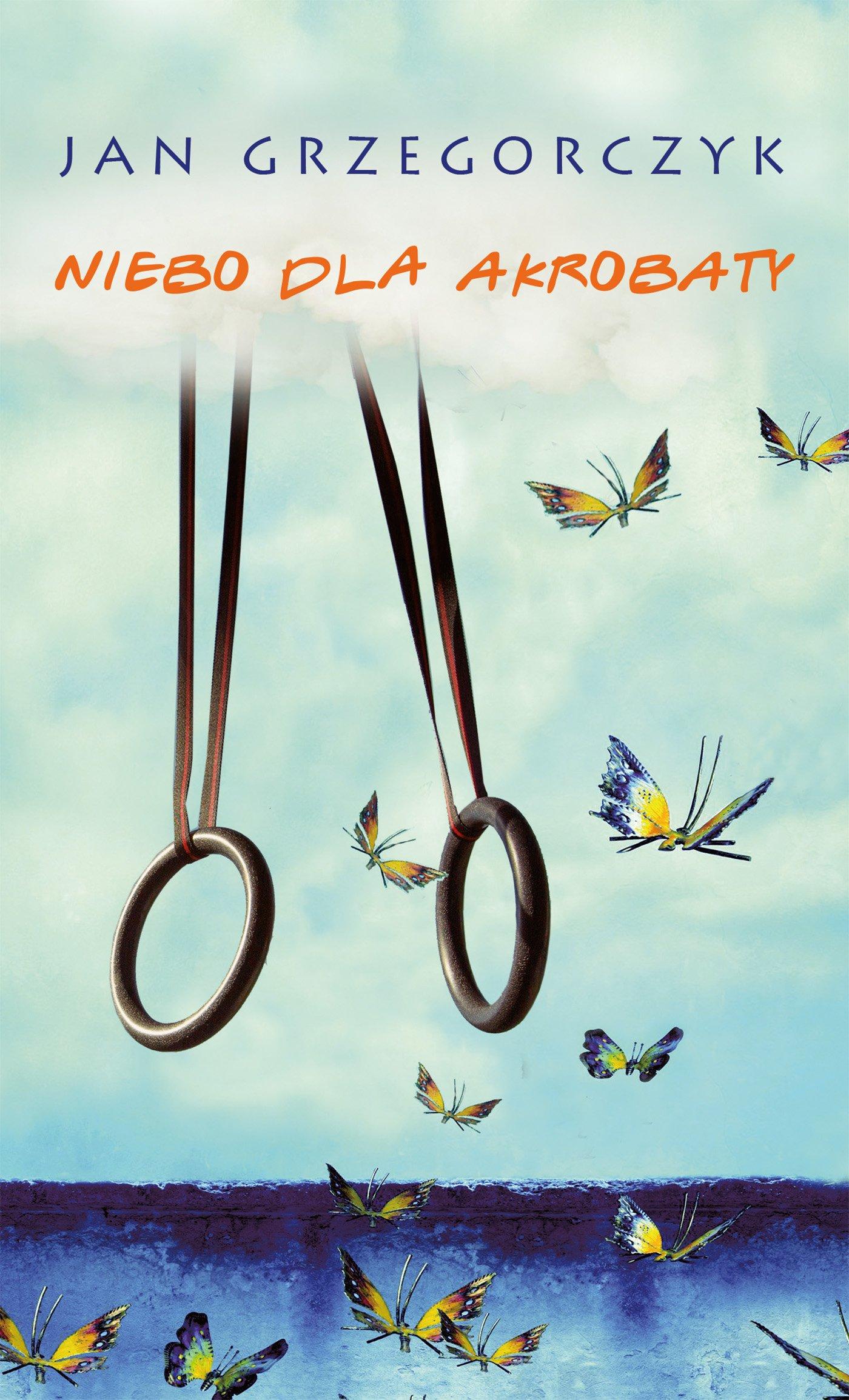 Niebo dla akrobaty - Ebook (Książka na Kindle) do pobrania w formacie MOBI