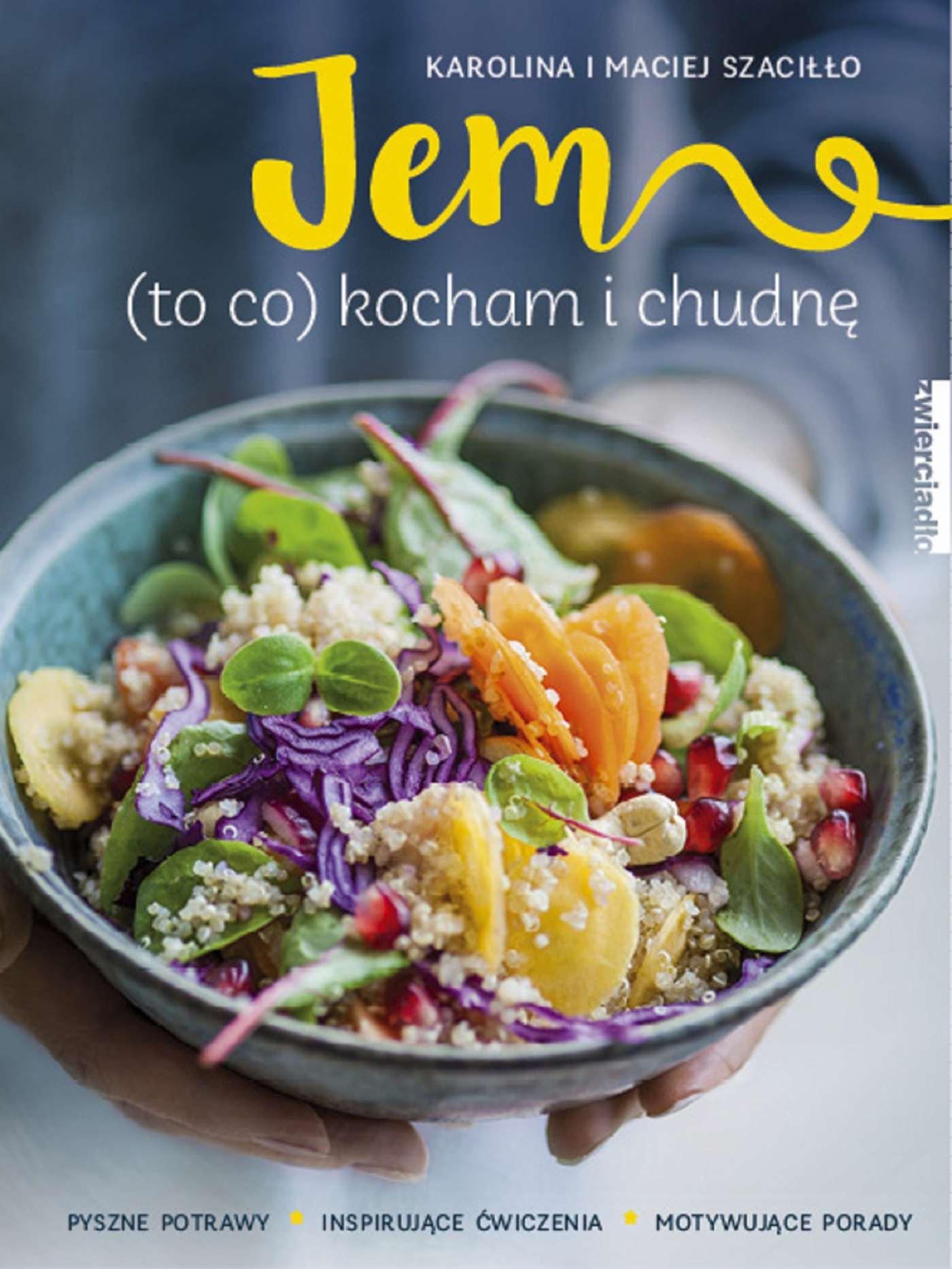 Jem (to co kocham) i chudnę - Ebook (Książka na Kindle) do pobrania w formacie MOBI