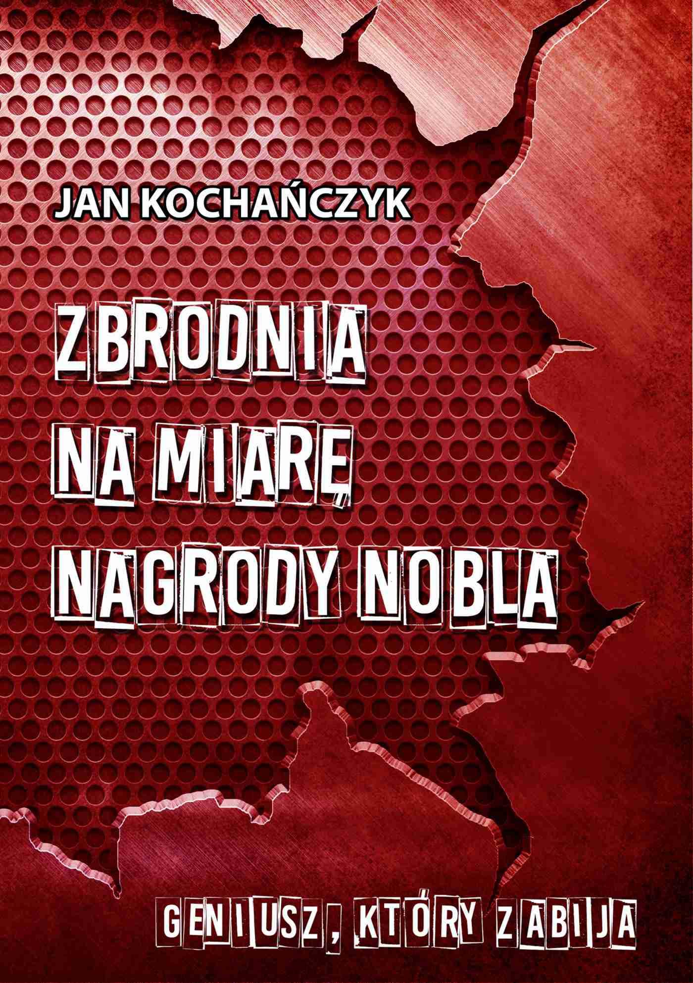 Zbrodnia na miarę Nagrody Nobla - Ebook (Książka PDF) do pobrania w formacie PDF