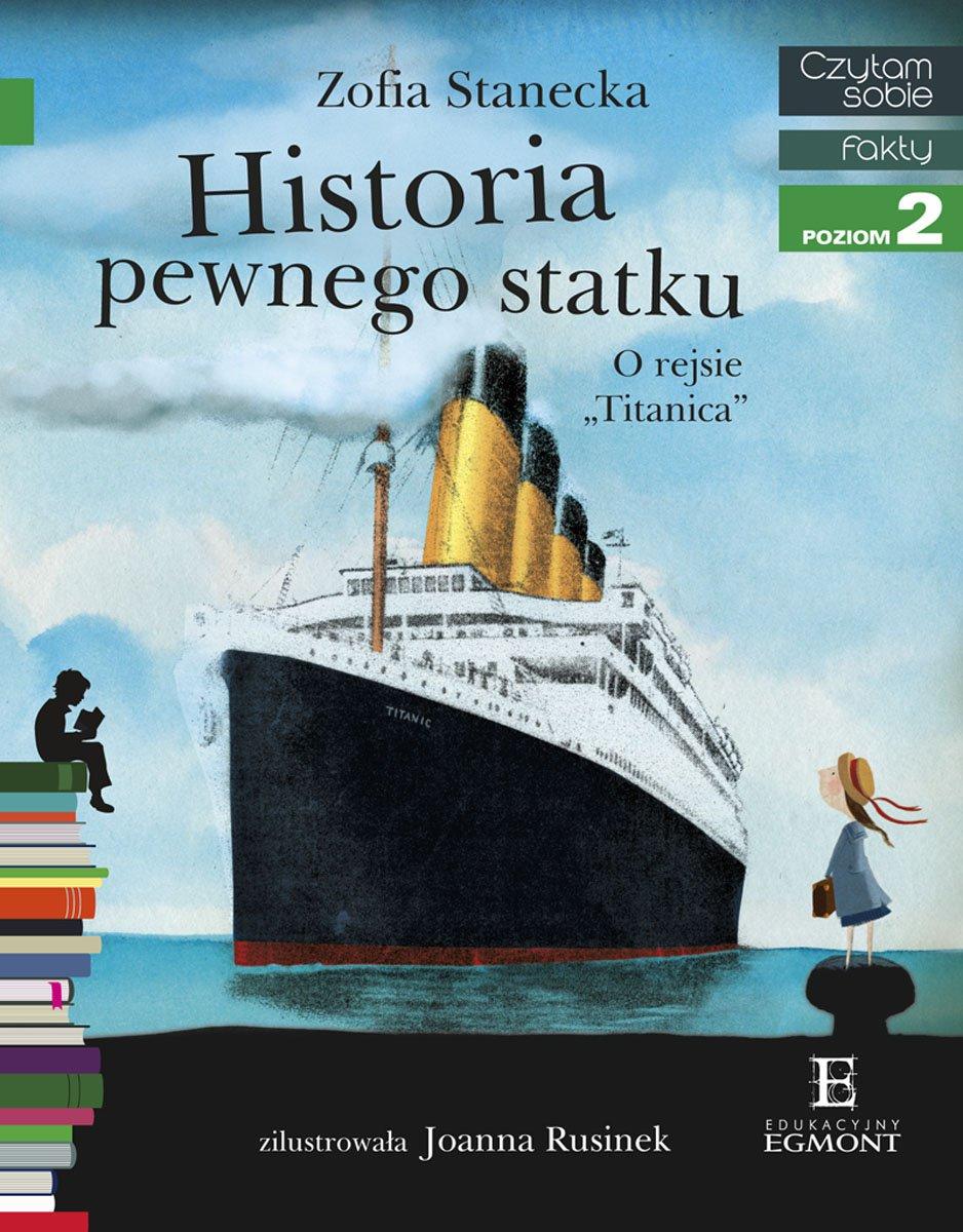 """Historia pewnego statku. O rejsie """"Titanica"""" - Ebook (Książka EPUB) do pobrania w formacie EPUB"""