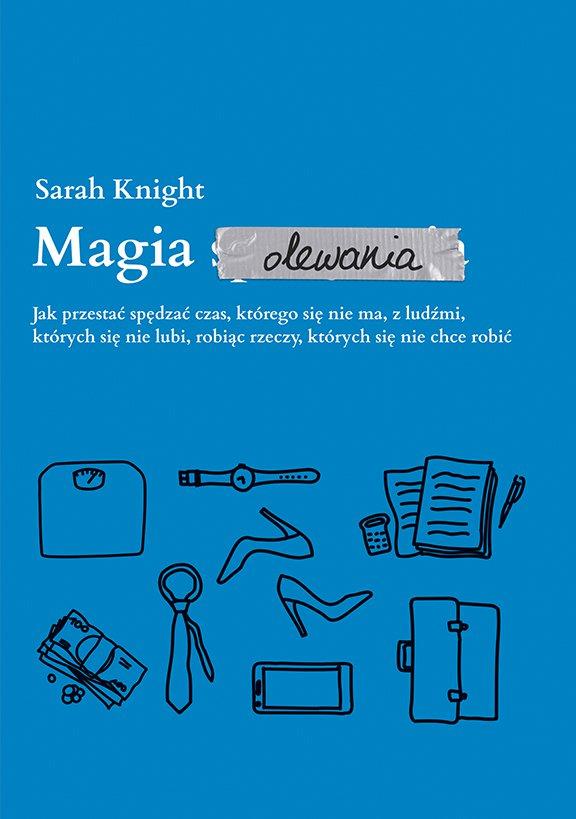 Magia olewania - Ebook (Książka na Kindle) do pobrania w formacie MOBI