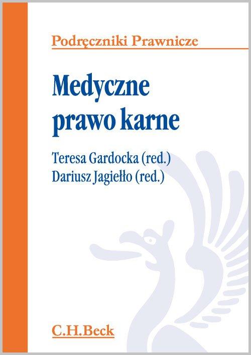 Medyczne prawo karne - Ebook (Książka EPUB) do pobrania w formacie EPUB