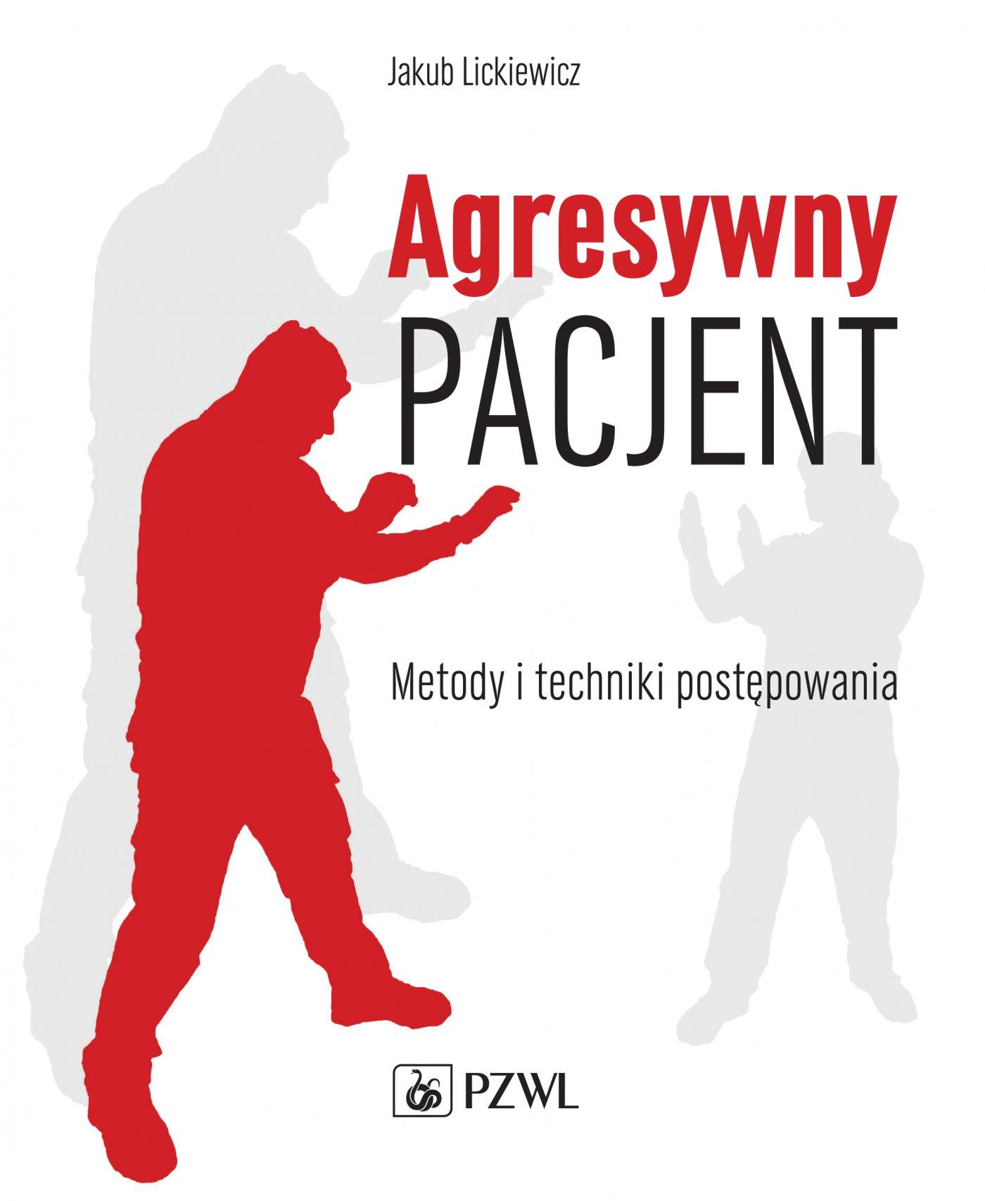 Agresywny pacjent - Ebook (Książka EPUB) do pobrania w formacie EPUB