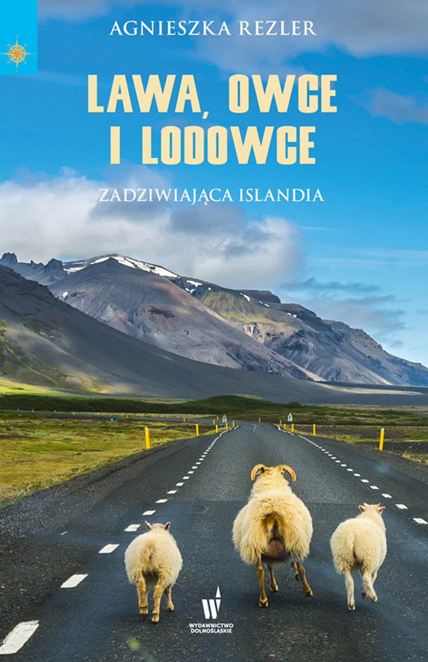 Lawa, owce i lodowce - Ebook (Książka na Kindle) do pobrania w formacie MOBI