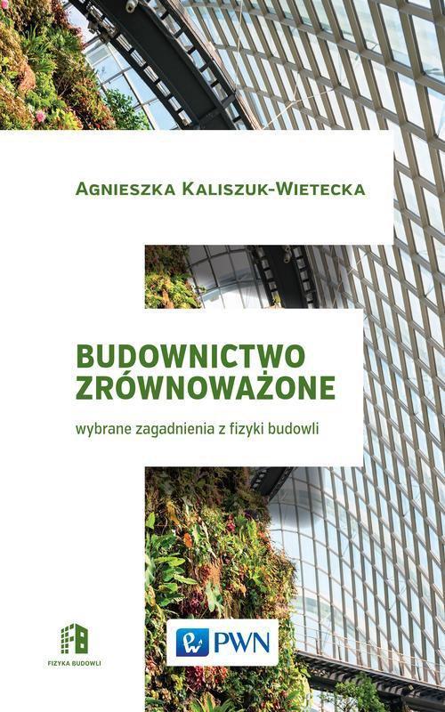 Budownictwo zrównoważone - Ebook (Książka EPUB) do pobrania w formacie EPUB
