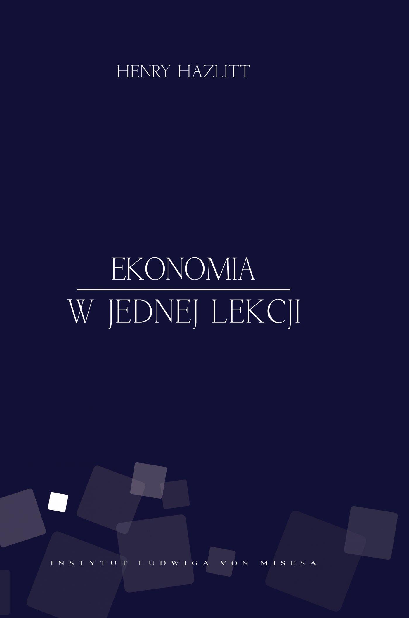 Ekonomia w jednej lekcji - Ebook (Książka na Kindle) do pobrania w formacie MOBI