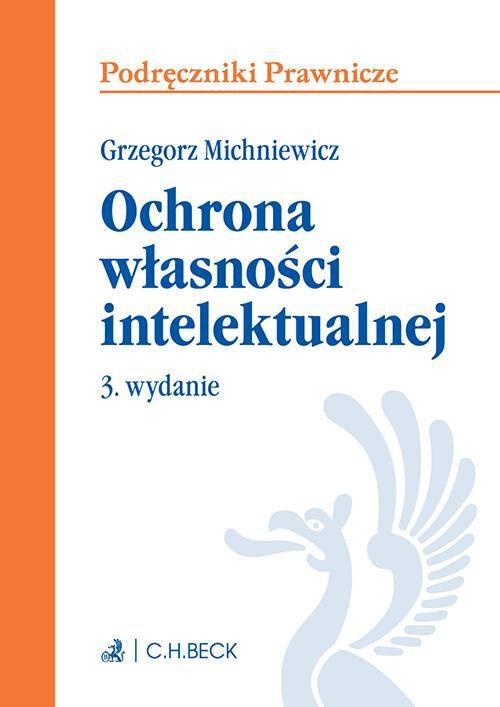 Ochrona własności intelektualnej. Wydanie 3 - Ebook (Książka EPUB) do pobrania w formacie EPUB