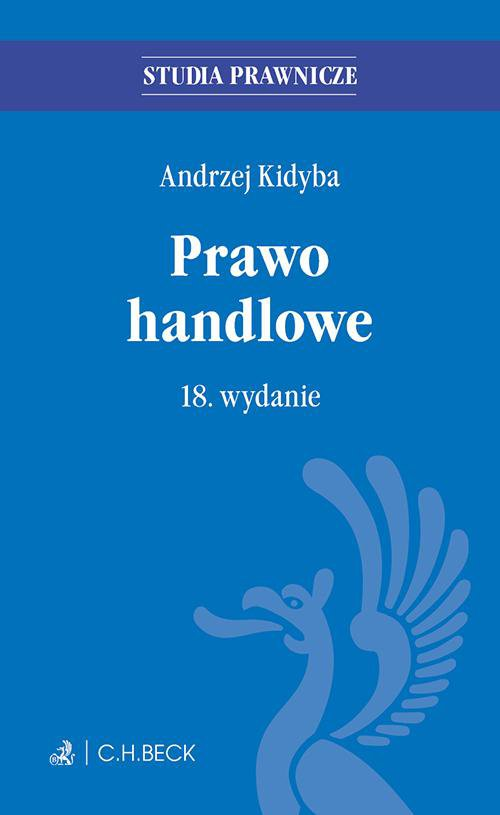 Prawo handlowe. Wydanie 18 - Ebook (Książka EPUB) do pobrania w formacie EPUB