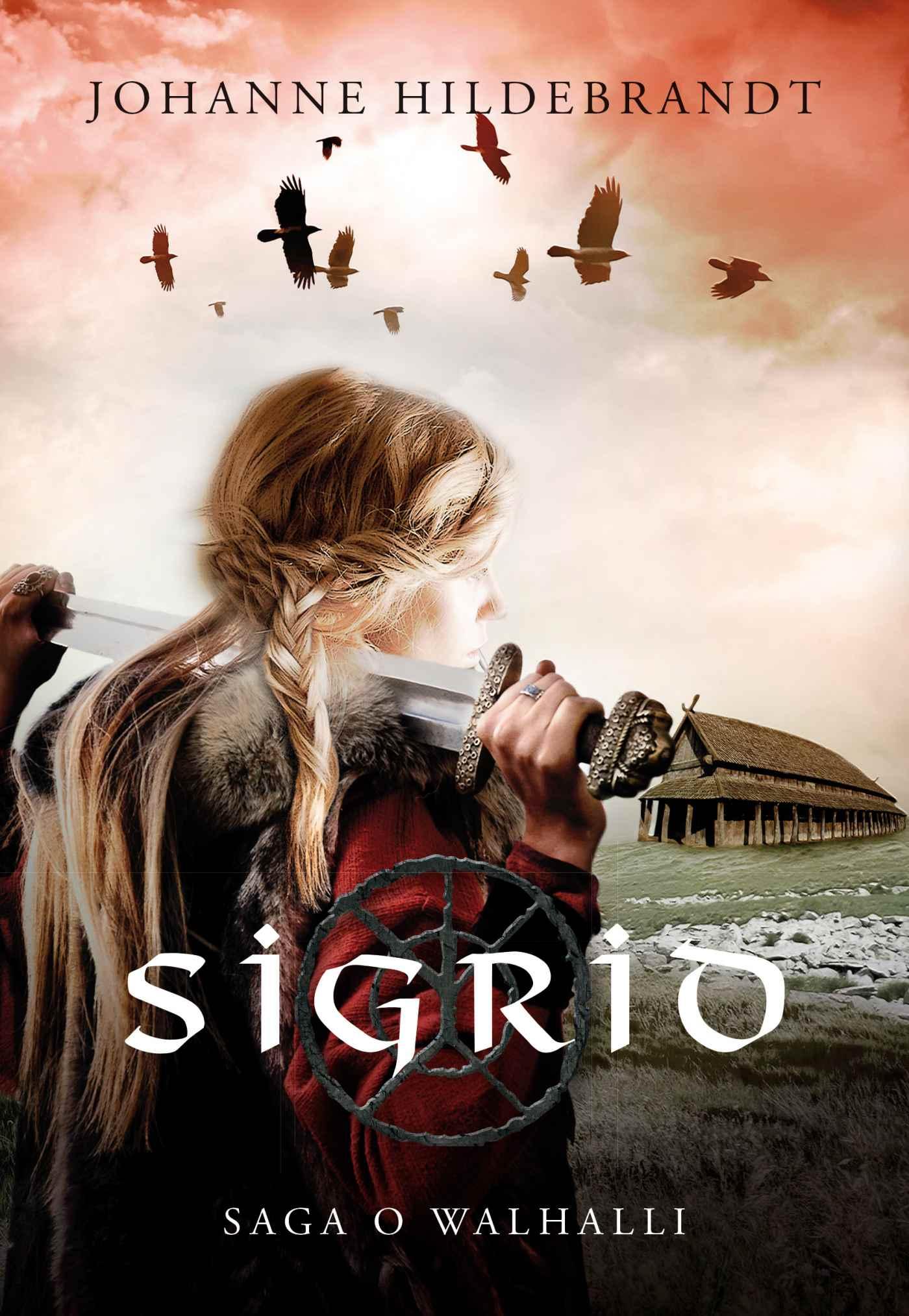 Saga o Walhalli 1. Sigrid - Ebook (Książka na Kindle) do pobrania w formacie MOBI