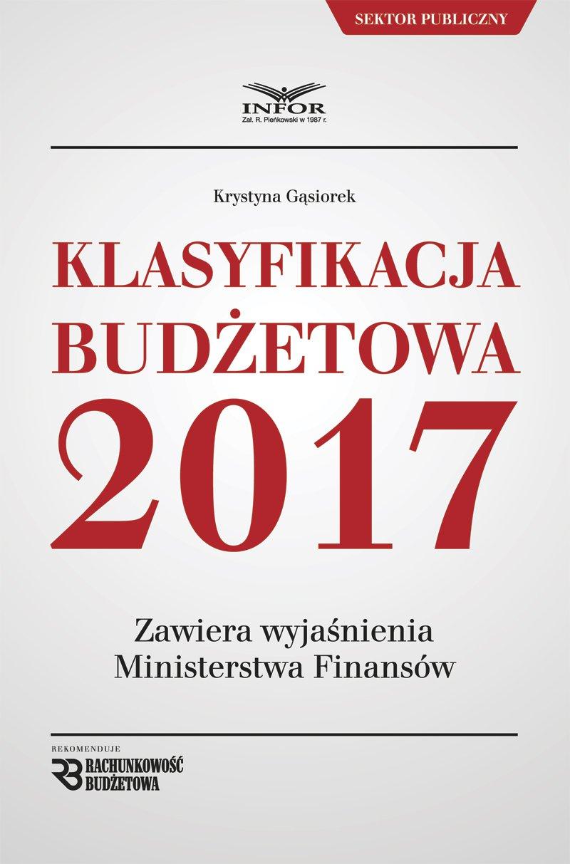 Klasyfikacja Budżetowa 2017 - Ebook (Książka PDF) do pobrania w formacie PDF