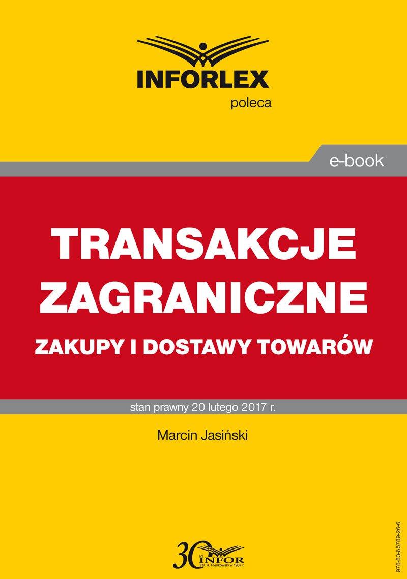 Transakcje zagraniczne - zakupy i dostawy towarów - Ebook (Książka PDF) do pobrania w formacie PDF