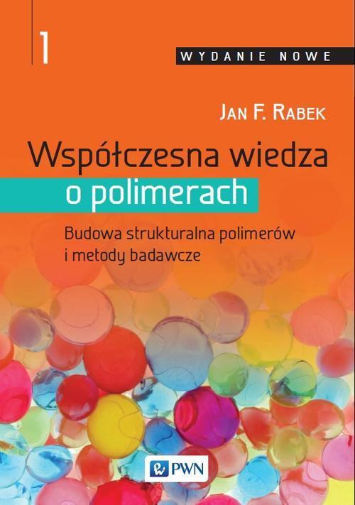 Współczesna wiedza o polimerach. Tom 1 - Ebook (Książka EPUB) do pobrania w formacie EPUB