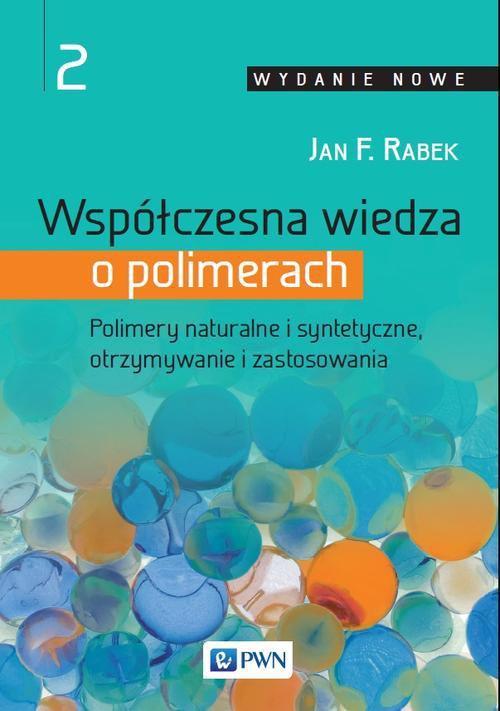 Współczesna wiedza o polimerach. Tom 2 - Ebook (Książka EPUB) do pobrania w formacie EPUB