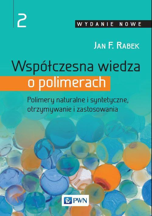 Współczesna wiedza o polimerach. Tom 2 - Ebook (Książka na Kindle) do pobrania w formacie MOBI