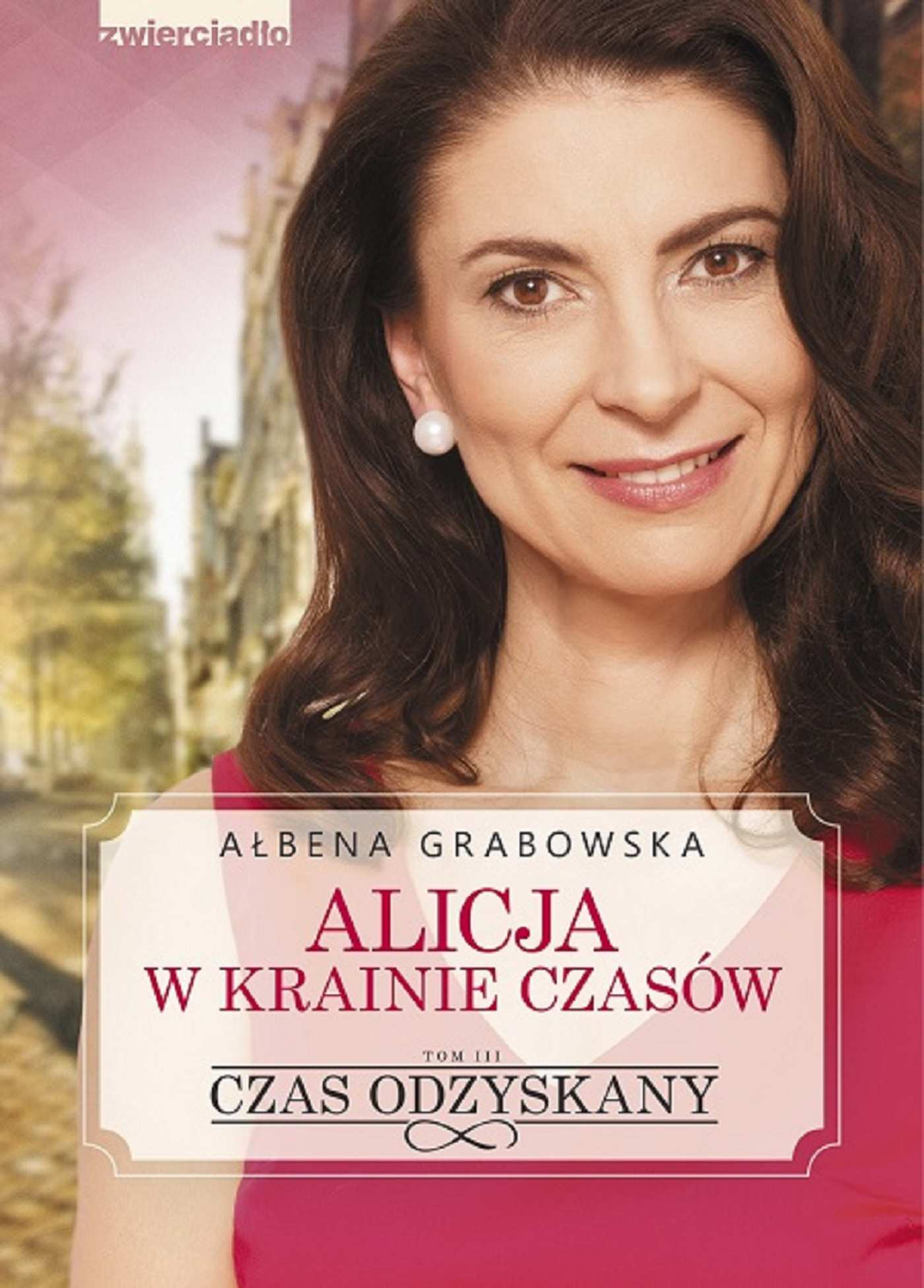 Alicja w krainie czasów. Czas odzyskany - Ebook (Książka na Kindle) do pobrania w formacie MOBI