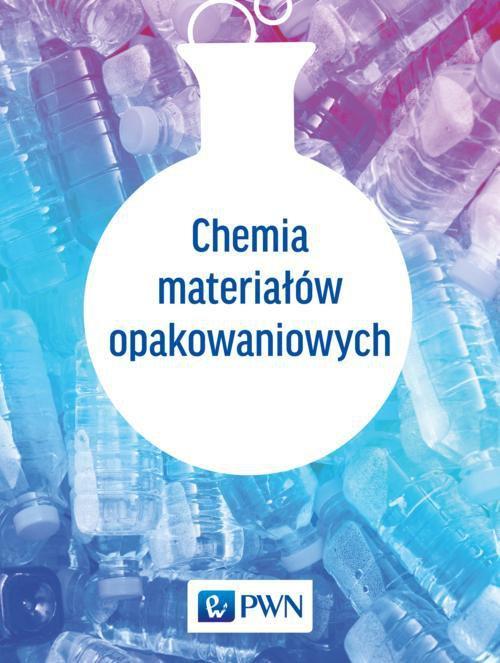 Chemia materiałów opakowaniowych - Ebook (Książka EPUB) do pobrania w formacie EPUB