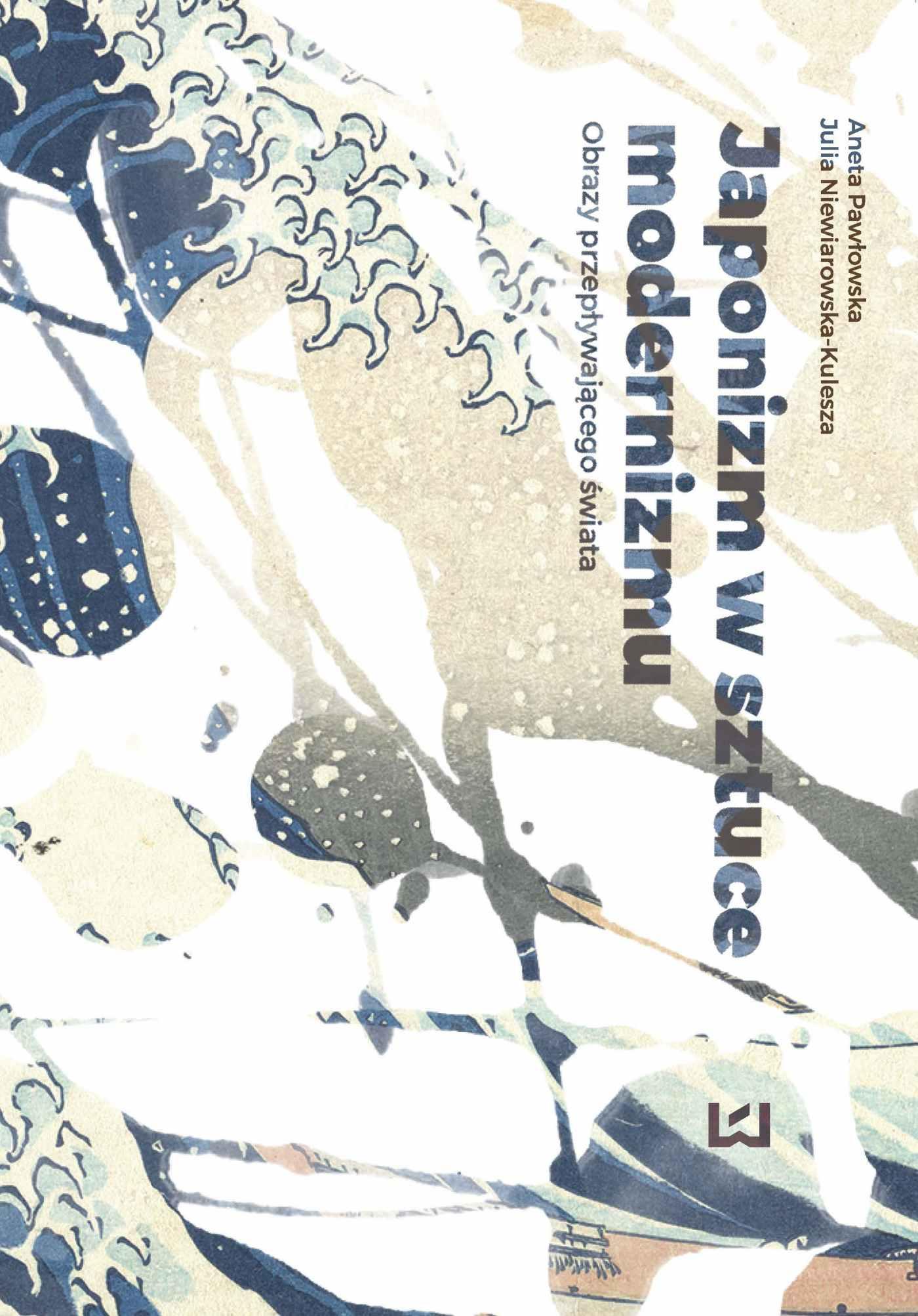 Japonizm w sztuce modernizmu. Obrazy przepływającego świata - Ebook (Książka PDF) do pobrania w formacie PDF
