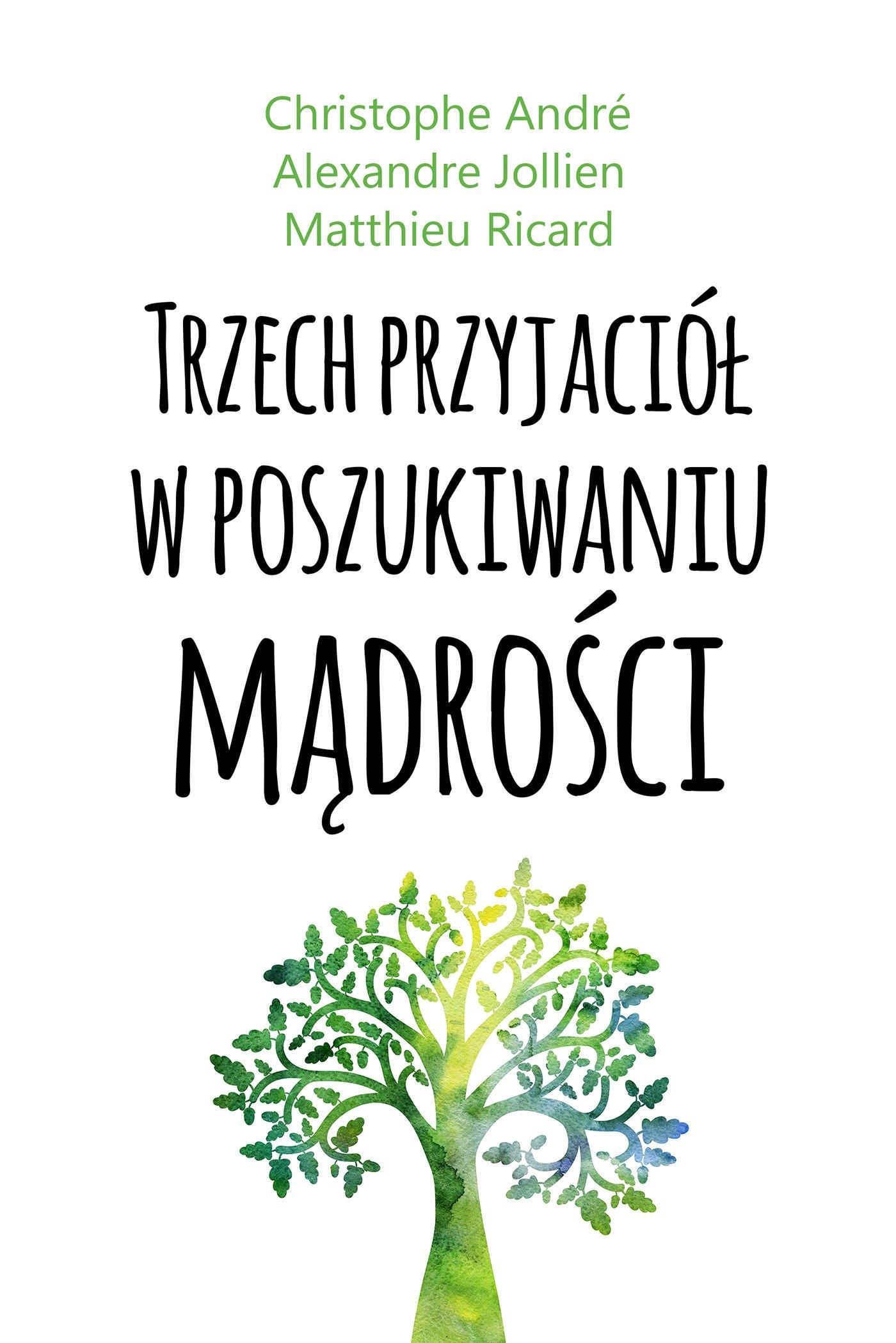 Trzech przyjaciół w poszukiwaniu mądrości - Ebook (Książka na Kindle) do pobrania w formacie MOBI