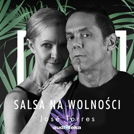 Salsa na wolności - Audiobook (Książka audio MP3) do pobrania w całości w archiwum ZIP