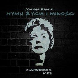 Hymn Życia i Miłości - Audiobook (Książka audio MP3) do pobrania w całości w archiwum ZIP