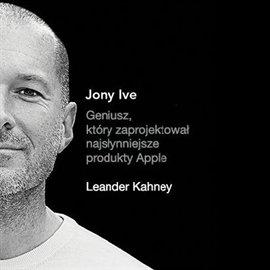 Jony Ive - Audiobook (Książka audio MP3) do pobrania w całości w archiwum ZIP