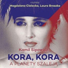 Kora, Kora. A planety szaleją - Audiobook (Książka audio MP3) do pobrania w całości w archiwum ZIP