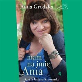 Mam na imię Ania - Audiobook (Książka audio MP3) do pobrania w całości w archiwum ZIP