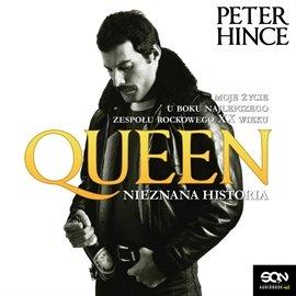 Queen. Nieznana historia - Audiobook (Książka audio MP3) do pobrania w całości w archiwum ZIP