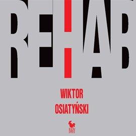 Rehab - Audiobook (Książka audio MP3) do pobrania w całości w archiwum ZIP
