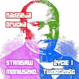 Stanisław Moniuszko. Życie i twórczość - Audiobook (Książka audio MP3) do pobrania w całości w archiwum ZIP
