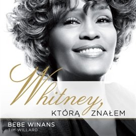 Whitney, którą znałem - Audiobook (Książka audio MP3) do pobrania w całości w archiwum ZIP