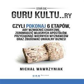 Guru kultu..ry - Audiobook (Książka audio MP3) do pobrania w całości w archiwum ZIP