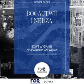 Bogactwo i nędza - Audiobook (Książka audio MP3) do pobrania w całości w archiwum ZIP