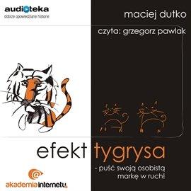 Efekt tygrysa - Audiobook (Książka audio MP3) do pobrania w całości w archiwum ZIP