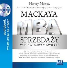 Mackaya MBA sprzedaży w prawdziwym świecie - Audiobook (Książka audio MP3) do pobrania w całości w archiwum ZIP