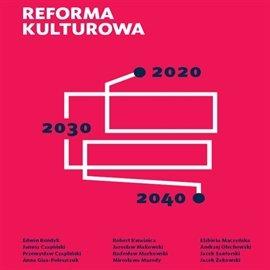 Raport Krajowej Izby Gospodarczej. Reforma kulturowa 2020, 2030, 2040 - Audiobook (Książka audio MP3) do pobrania w całości w archiwum ZIP