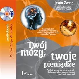 Twój mózg, twoje pieniądze - Audiobook (Książka audio MP3) do pobrania w całości w archiwum ZIP