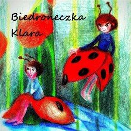 Biedroneczka Klara - Audiobook (Książka audio MP3) do pobrania w całości w archiwum ZIP
