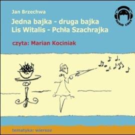 Jedna bajka-druga bajka, Lis Witalis-Pchła Szachrajka - Audiobook (Książka audio MP3) do pobrania w całości w archiwum ZIP