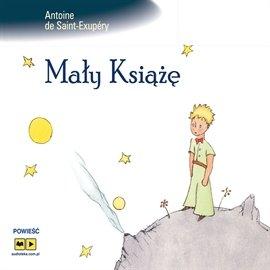 Mały Książę - Audiobook (Książka audio MP3) do pobrania w całości w archiwum ZIP