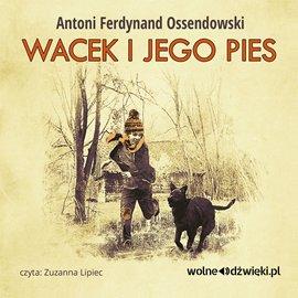 Wacek i jego pies - Audiobook (Książka audio MP3) do pobrania w całości w archiwum ZIP