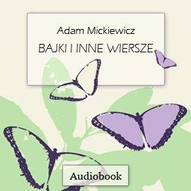 Bajki i inne wiersze - Audiobook (Książka audio MP3) do pobrania w całości w archiwum ZIP
